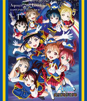 ラブライブ!サンシャイン!! Aqours 2nd LoveLive! HAPPY PARTY TRAIN TOUR